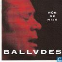 Disques vinyl et CD - Nijs, Rob de - Ballades