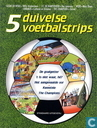 Comic Books - Champions, The - 5 Duivelse voetbalstrips