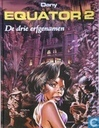 Bandes dessinées - Equator - De drie erfgenamen
