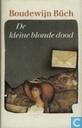 Boeken - Büch, Boudewijn - De kleine blonde dood