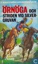Örnöga och striden vid silvergruvan