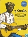 Bandes dessinées - R.Crumb's Heroes of Blues, Jazz & Country - R.Crumb's Heroes of Blues, Jazz & Country