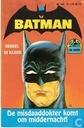 Comic Books - Batman - De misdaaddokter komt om middernacht!