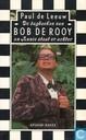 De dagboeken van Bob de Rooy en Annie staat er achter
