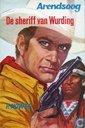 Boeken - Arendsoog - De sheriff van Wurding