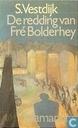 De redding van Fré Bolderhey