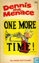 Strips - Dennis [Ketcham] - One More Time!