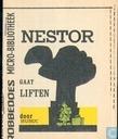Nestor gaat liften