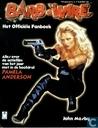 Comic Books - Barb Wire - Barb Wire - Het officiële fanboek