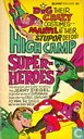 Comic Books - High Camp Super-Heroes - High Camp Super-Heroes