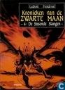 Comic Books - Kronieken van de zwarte maan - De sissende slangen