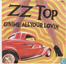 Platen en CD's - ZZ Top - Gimme all you lovin