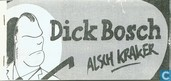 Dick Bosch als kraker