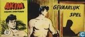 Bandes dessinées - Akim - Gevaarlijk spel