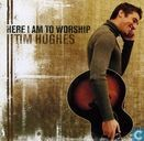 Disques vinyl et CD - Hughes, Tim - Here I am to worship