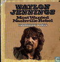 Disques vinyl et CD - Jennings, Waylon - Most wanted nashville rebel