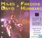 Schallplatten und CD's - Davis, Miles - Super horns,  Miles Davis & Freddie Hubbard