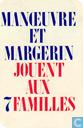 Board games - Jeu des 7 familles - Manoeuvre et Margerin