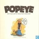 Popeye, est c'qu'il est et voila tout c'qu'il est