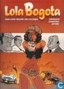 Bandes dessinées - Lola Bogota - Onze-lieve-vrouwe van Colombia