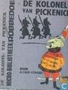 Bandes dessinées - Kolonel van Pickenick, De - De kolonel van Pickenick