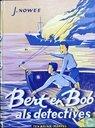 Livres - Nowee, Jan - Bert en Bob als detectives