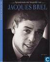 Livres - Jacques Brel - Spraakmakende biografie van Jacques Brel
