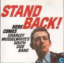 Disques vinyl et CD - Musselwhite, Charlie - Stand Back! (Here Comes Charlie Musselwhite's South Side Blues Band)