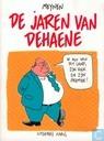 Comic Books - Jaren van Dehaene, De - De jaren van Dehaene