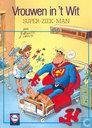 Comic Books - Vrouwen in 't wit - Super-ziek-man