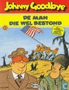 Comic Books - Johnny Goodbye - De man die wel bestond