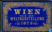 Wien und die Weltausstellung 1873