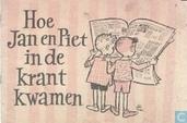 Hoe Jan en Piet in de krant kwamen