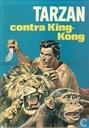 Boeken - Tarzan - Tarzan contra King-Kong