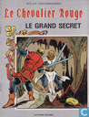 Bandes dessinées - Chevalier Rouge, Le [Vandersteen] - Le grand secret