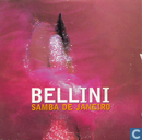 Vinyl records and CDs - Bellini - Samba de Janeiro