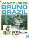 Strips - Bruno Brazil - De haai die tweemaal stierf