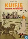 Bandes dessinées - Tintin - Droom en werkelijkheid