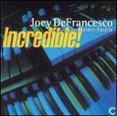 Disques vinyl et CD - DeFrancesco, Joey - Incredible