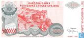 Bankbiljetten - Narodna Banka Republike Srpske Krajine - Servisch Krajina 5 Miljoen Dinara