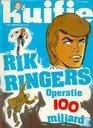 Strips - Rik Ringers - Operatie 100 miljard