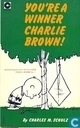 Comic Books - Peanuts - You're a winner, Charlie Brown