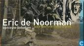 Eric de Noorman opnieuw bekeken
