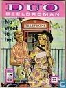 Strips - Duo Beeldroman (tijdschrift) - Nu weet je het