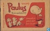 Comic Books - Paulus the Woodgnome - Bij de aardkabouters