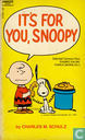 Comic Books - Peanuts - It's for you, Snoopy
