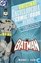 Comic Books - Batman - The Original Encyclopedia of Comic Book Heroes 1