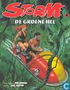 Comics - Storm [Lawrence] - De groene hel