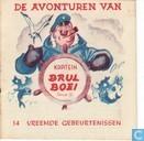 Bandes dessinées - Kapitein Brul Boei - Vreemde gebeurtenissen