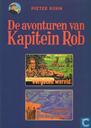 Strips - Kapitein Rob - De Vallei der Vergeten Wereld + De terugkeer Peer den Schuymer